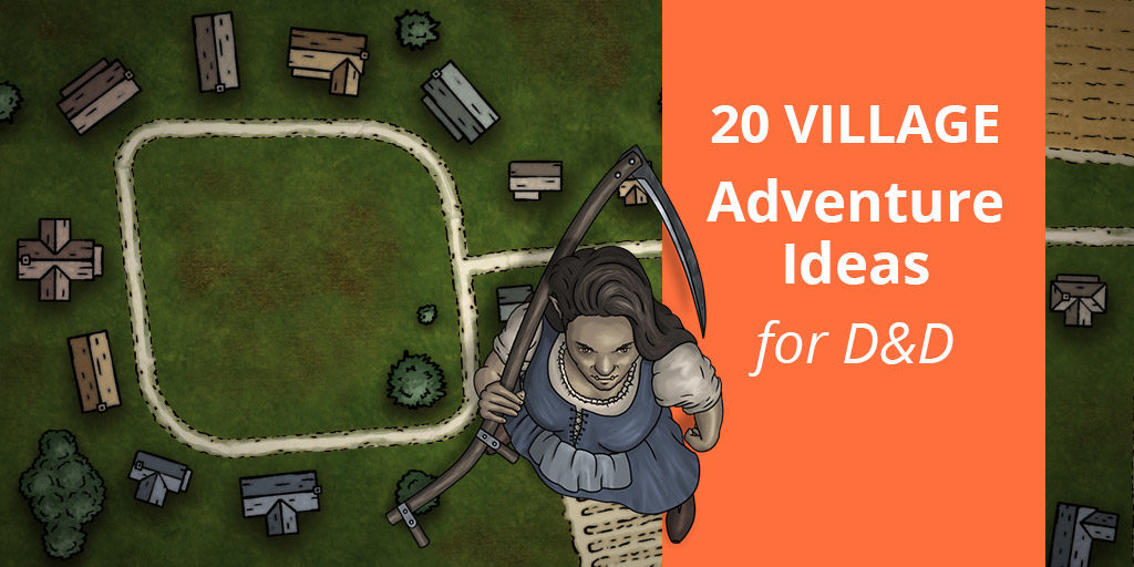 Adventure Ideas for small village