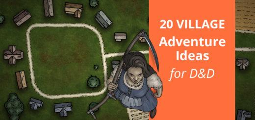 Adventure Ideas for small village